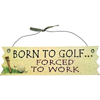 "Longridge Golf Sign drewno 31 x 9 cm ""BORN TO GOLF"""